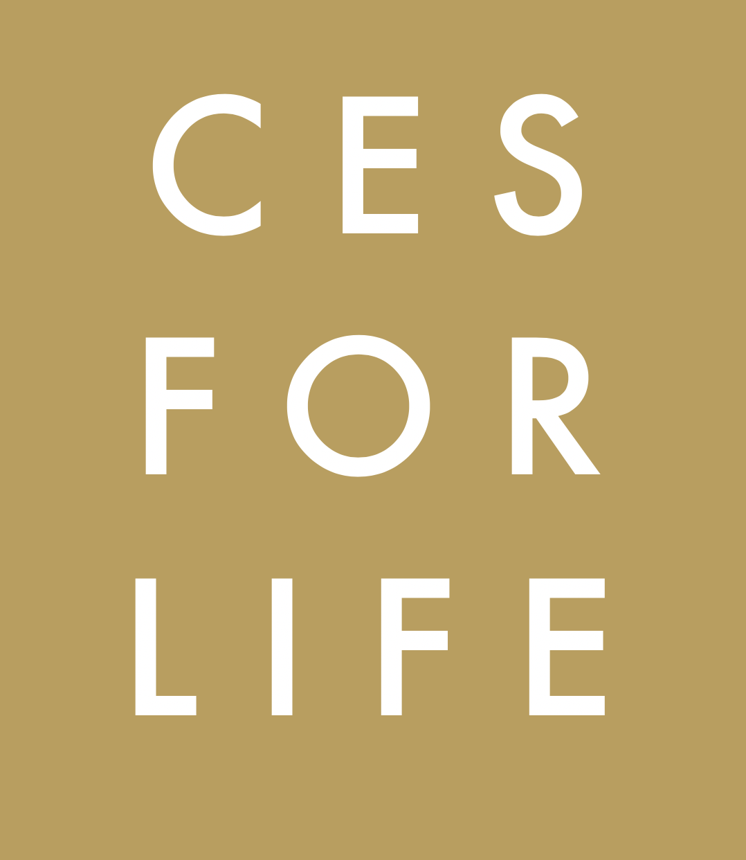 CES FOR LIFE